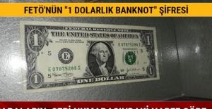 """FETÖ'nün """"1 dolarlık banknot"""" şifresi"""