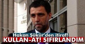 Hakan Şükür#039;den şok itiraf!...