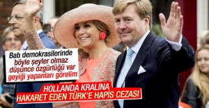 Hollanda'da Kral'ına hakarete hapis cezası!