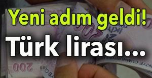 YENİ ADIM GELDİ! TÜRK LİRASI..