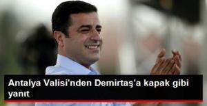 Antalya Valisi'nden Demirtaş'a Manalı Cerablus Göndermesi