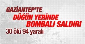 Gaziantep'te bombalı saldırı: 30 ölü 94 yaralı