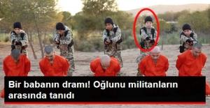 IŞİD'in Propaganda Görüntülerinden Kendi Oğlunu Tanıdı