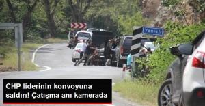 Kılıçdaroğlu'nun Konvoyu Yakınında Çatışma Kamerada