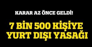 KPSS soruşturmasında 7 Bin 500 kişiye yurt dışı yasağı!