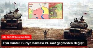 TSK Vurdu Suriye Haritası 24 Saat Geçmeden Değişti