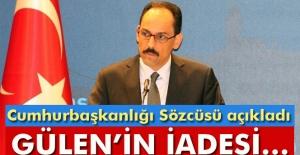 Türkiye ABD'den Gülen konusunda adım atmasını isteyecek