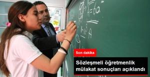 Son Dakika! Sözleşmeli Öğretmenlik Mülakat Sonuçları Açıklandı