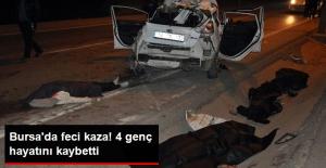 Bursa'da Feci Kaza: 4 Genç Hayatını Kaybetti