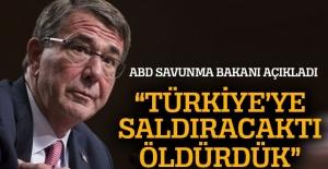 Carter: Türkiye'ye saldıracaktı, öldürdük