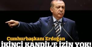 Erdoğan uyardı: İkinci Kandil'e asla izin vermeyiz