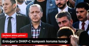FETÖ'den Erdoğan'a DHKP-C Kumpaslı Koruma Tuzağı