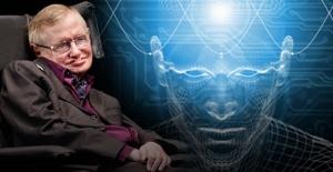 Hawking: İnsanlığın ya en büyük icadı ya da sonu olur