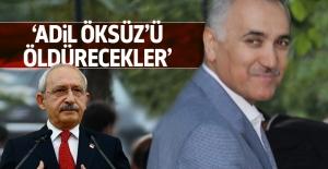 Kılıçdaroğlu: Adil Öksüz öldürülebilir