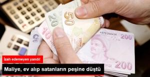 Maliye, Konutlarını Değerinin Altında Alanı, Satanı Çağıracak
