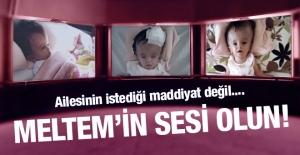 Meltem'in sesi olun: Yoğun Bakım Ünitesi aranıyor!