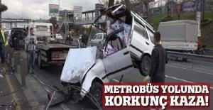 Metrobüs yolunda korkunç kaza