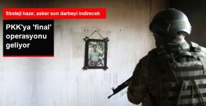 PKK'ya 'Final' Operasyonu Geliyor