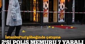 Şişli'de silahlı kavga: 2'si polis memuru 7 yaralı