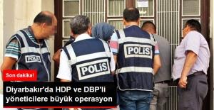 Son Dakika! Diyarbakır'da HDP ve DBP'li Yöneticilere Polis Baskını