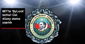 Son Dakika! MİT'te Üst Düzey Atama