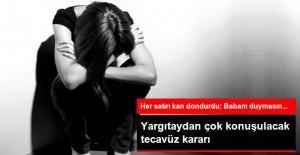 Tecavüze 10 Yılı Yargıtay Bozdu