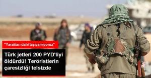 Türk Jetlerinin Vurduğu PYD'li Teröristler: Yaralıları Dahi Taşıyacak Adam Bulamıyoruz