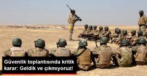 Ankara'daki Güvenlik Toplantısında Kritik 'Başika' Kararı: Geldik ve Çıkmıyoruz!