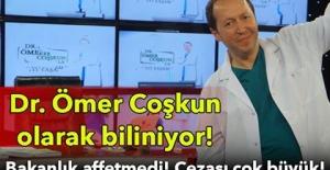 DR.ÖMER COŞKUN OLARAK BİLİNİYORDU!