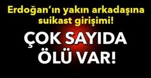 Erdoğan'ın yakın arkadaşına suikast girişimi!