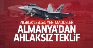 İncirlik için Almanya#039;dan ahlaksız...