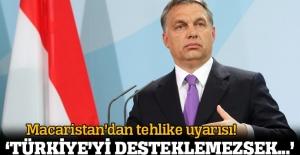 Macaristan: Eğer Türkiye'yi desteklemezsek...