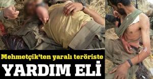 Mehmetçik'ten yaralı teröriste yardım eli