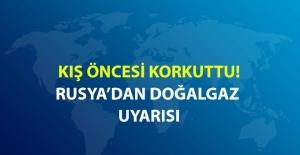 Rusya: Ukrayna Üzerinden Türkiye'ye Yapılan Doğalgaz Sevkiyatıyla İlgili Riskler Var