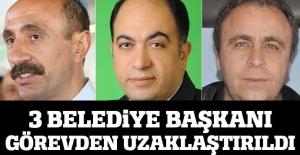 3 belediye başkanı görevlerinden uzaklaştırıldı
