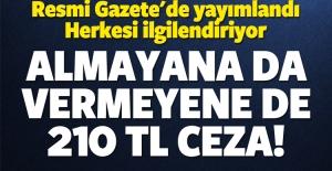 Almayana da vermeyene de 210 TL ceza!