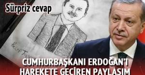 Cumhurbaşkanı Erdoğan'ı Harekete Geçiren Paylaşım