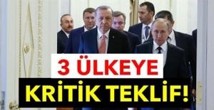 ERDOĞAN'DAN 3 ÜLKEYE KRİTİK TEKLİF!