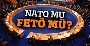 NATO mu FETÖ mü?