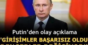 """Putin'den olay yaratacak açıklamalar! """"Girişimler başarısız oldu!"""""""