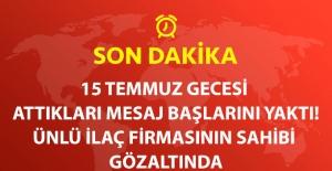 Son Dakika! Onko Koçsel İlaçları'nın Sahibine FETÖ'den Gözaltı
