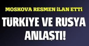 Son dakika... Türkiye ve Rusya anlaştı!