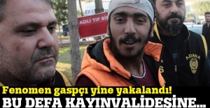 """Sosyal medya fenomeni """"Adanalı gaspçı"""" yine tutuklandı"""