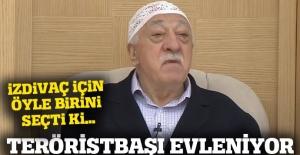 Teröristbaşı Gülen evleniyor