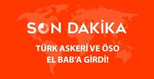 Türk Askeri ve ÖSO, El Bab'a Girdi!