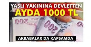 Yaşlı yakınına devletten ayda 1000 TL AKRABALAR DA KAPSAMDA