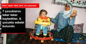 7 Çocuklarını Kaybettiler, 8. Çocukta Teşhis Konuldu