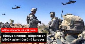 ABD, Suriye'deki En Büyük Askeri Üssünü Kuruyor