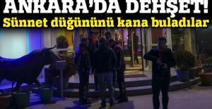 Ankara'da sünnet düğününde dehşet, ölü ve yaralılar var