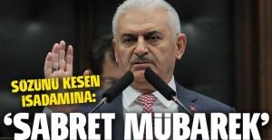 Başbakan'dan konuşmasını kesen iş adamına: Sabret mübarek